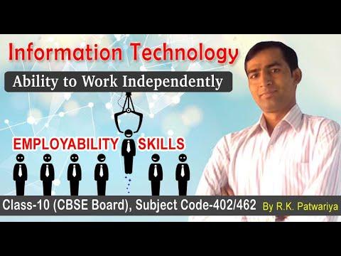 Ability to Work Independently | Self Management Skills | Employability Skills-Information Technology