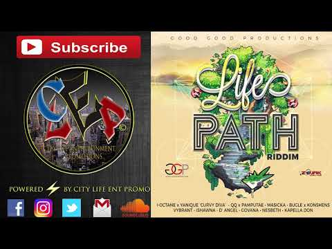 Masicka  \ Govana  \ Ishawna \ Prohgress ect | Life Path Riddim |  2018