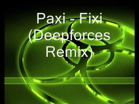 Paxi - Fixi (Deepforces Remix)