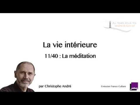 11/40 La vie intérieure - La méditation