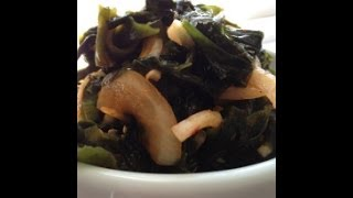 How To Make Korean Seaweed Salad - Miyuk Salad