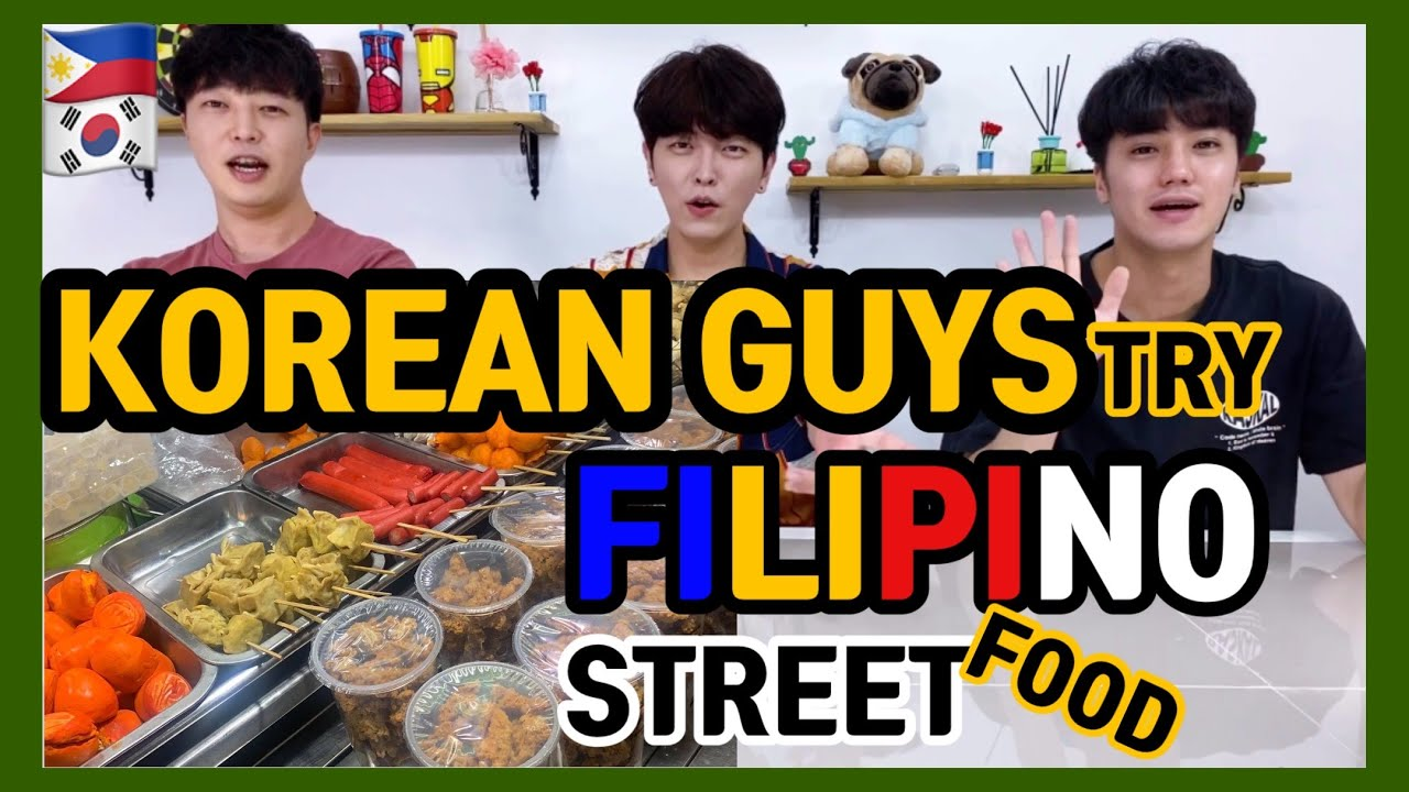 [REACT]  Korean Guys Try Filipino Street Foods #23
