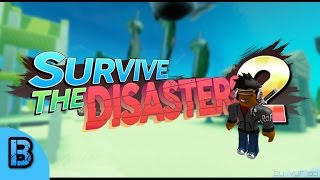 Roblox - Survive The Disasters 2 - THIS IS SO EPIC!!
