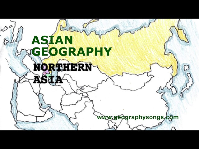 Asia Geography Song, Northern Asia and Caucasus