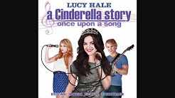 A Cinderella Story - Once Upon A Song Soundtrack