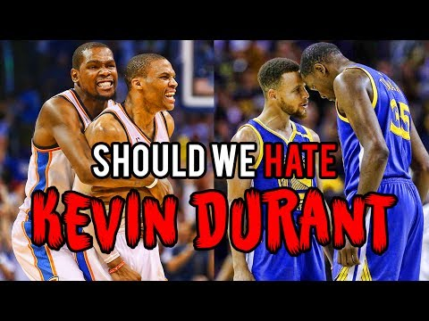 Should We Still HATE Kevin Durant?
