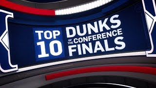 Top 10 Dunks of the Conference Finals | 2017 NBA Playoffs