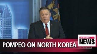 Kim Jong-un serious about North Korea's complete denuclearization: Pompeo