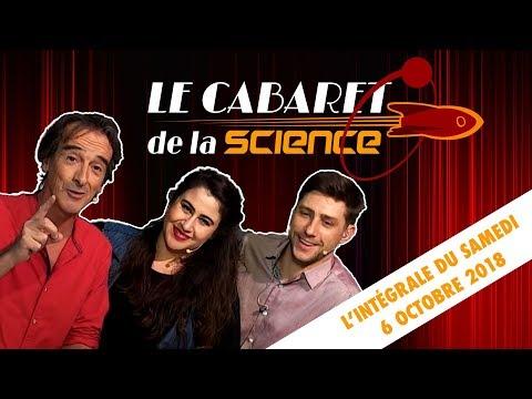 Le Cabaret de la Science - Intégrale du samedi 6 octobre 201
