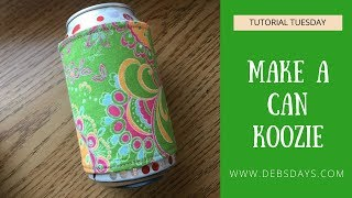 How to Sew Quick and Easy DIY Can Cozy Koozie Project