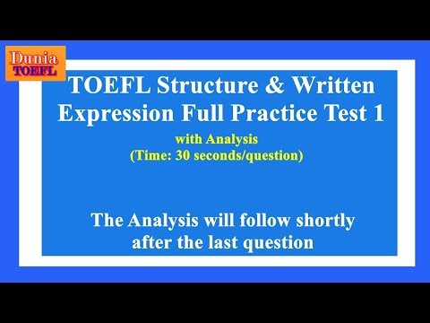 TOEFL Structure & Written Expression Full Practice Test 1 With Analysis