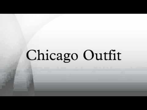 Chicago Outfit