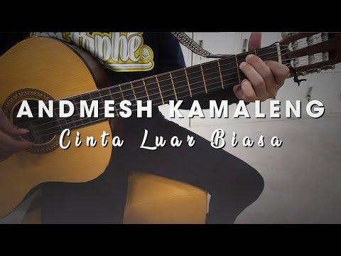 Chord Kunci Gitar Lagu ANDMESH - Cinta Luar Biasa (Karaoke Version)