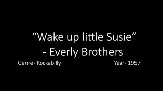 Lyrics: Wake up little Susie - Everly Brothers