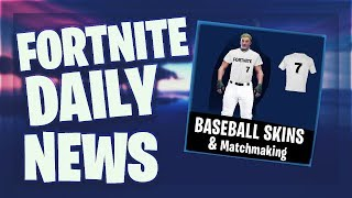 Fortnite Daily News *NEW* BASEBALL SKIN & MATCHMAKING (10 March 2019)
