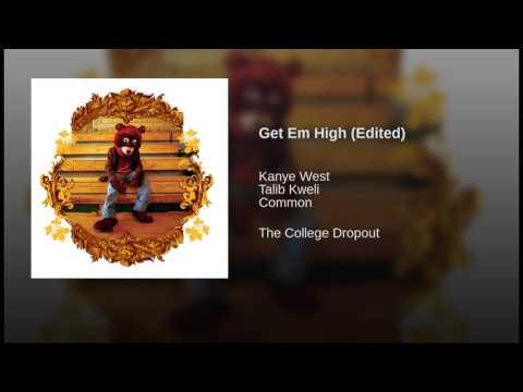 Get Em High (Edited)