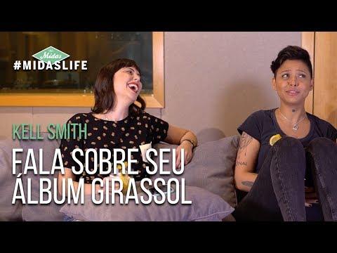 Midas Life 05 - Kell Smith Fala Sobre Seu Álbum Girassol