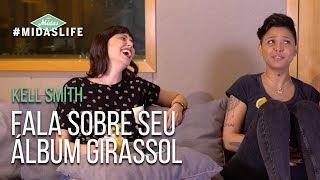Baixar Midas Life #05 - Kell Smith Fala Sobre Seu Álbum Girassol