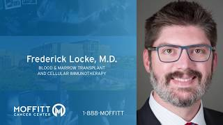 Frederick Locke, MD-  Blood & Marrow Transplant and Cellular Immunotherapy