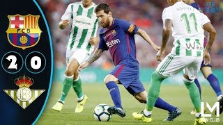 Barcelona vs Real Betis 2-0 | All Goals & Highlights | 20/08/2017 | HD