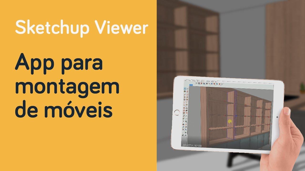 SketchUp Viewer: ferramenta para montador de móveis