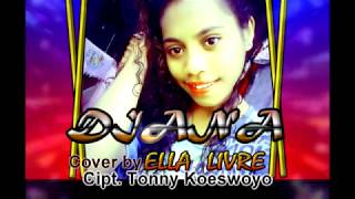Download lagu Diana Cover by Ella Livre