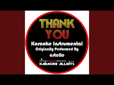 Thank You (Originally Performed By Estelle) (Instrumental Version)