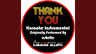 Thank You (Originally Performed By Estelle) (Instrumental Version)