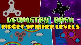 Playing Fidget Spinner Levels in Geometry Dash