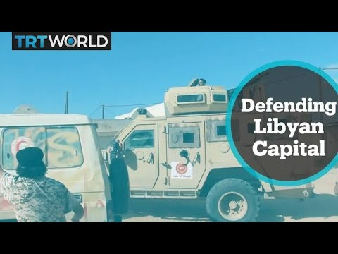 Defending Libya: Govt fighters vow to defend Tripoli from warlord's attacks