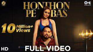 Full Song: Honthon Pe Bas | Mika Singh | Shefali Jariwala | Yeh Dillagi | Sameer A, Dilip - Sameer S