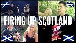 FIRING UP SCOTLAND!