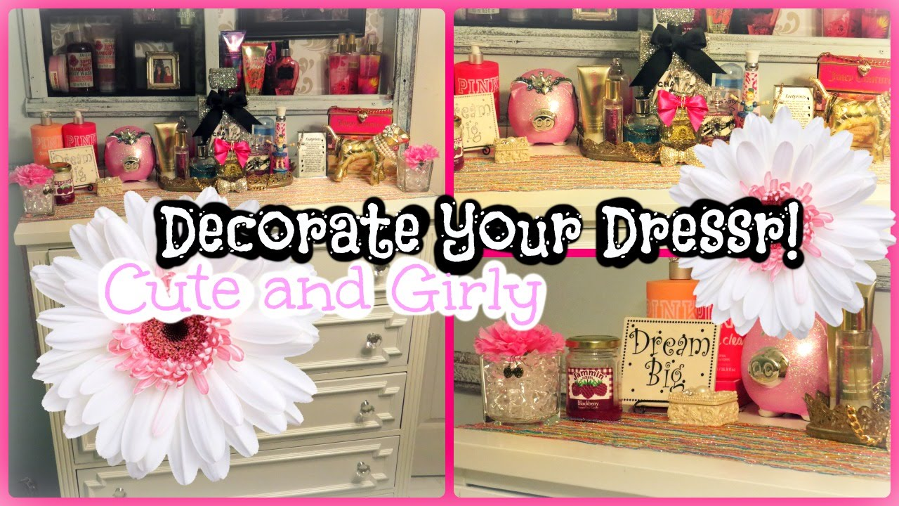 Decorate Your Dresser Cutegirly Youtube