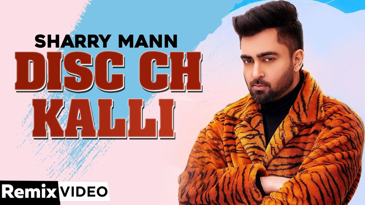 Disc Ch Kali (Remix) | Sharry Mann | Latest Punjabi Song 2020 | Speed Records