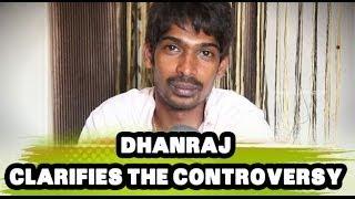 Dhanraj clarifies the Controversy - Jabardasth Comedian Dhanraj Vlog