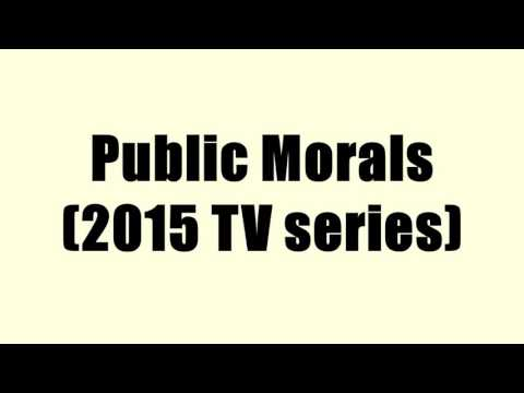 Public Morals (2015 TV series)