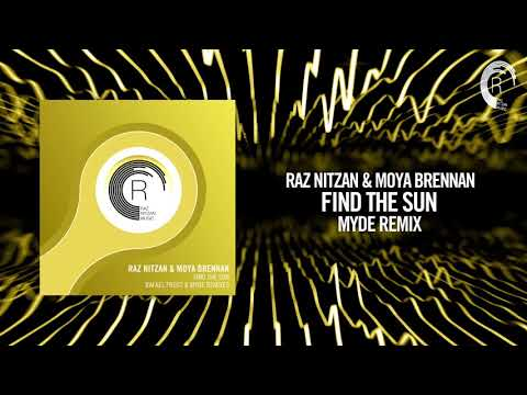 Raz Nitzan & Moya Brennan - Find The Sun (Myde Remix)[FULL] (RNM)
