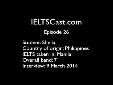 Episode 26 - Sheila scores IELTS band 7 in the Philippines!