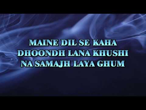 MAINE DIL SE KAHA DHUNDH LANA -  ROG -  ORIGINAL VIDEO LYRICS KARAOKE