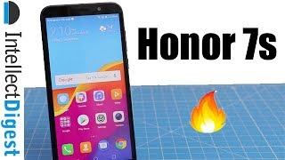 Honor 7S Unboxing, Hands On And Features Overview | Intellect Digest