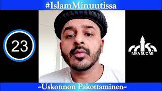 #IslamMinuutissa - Imposing Religion