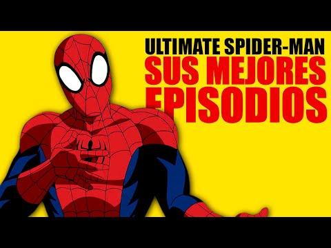 Los 10 Mejores Episodios De Ultimate Spider-Man