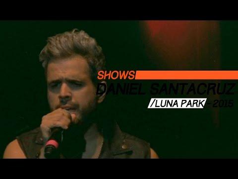 Daniel Santacruz – Show Completo – Luna Park 2015