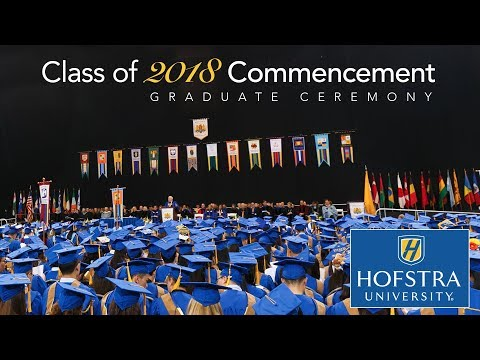 2018 Graduate Commencement - Hofstra University