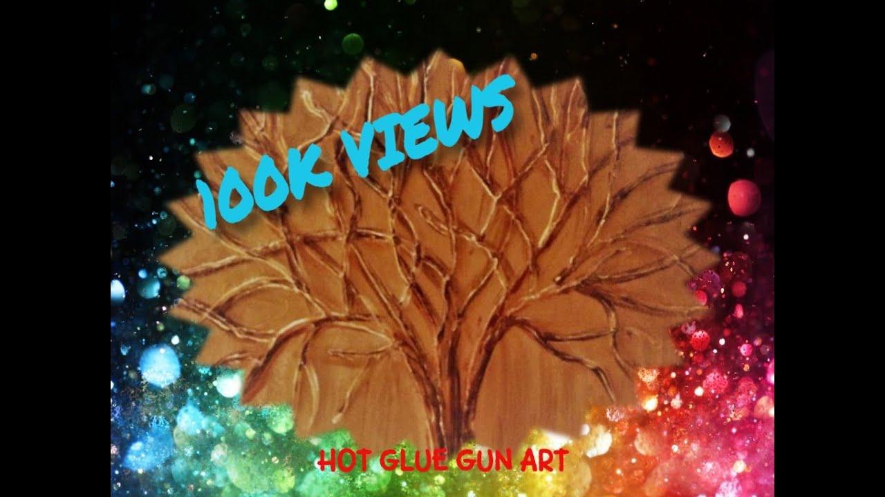 Modern Art Tree With Hot Glue Gun The Golden Tree