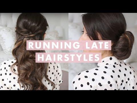 Running Late Hairstyles