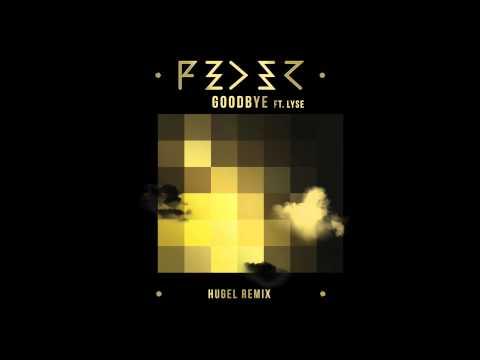Feder - Goodbye (Hugel Remix)