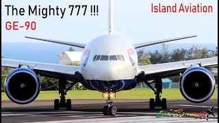 The Mighty 777 !!! British Airways 777-200 Arrival - Taxi - Departure from St. Kitts GE-90 Style