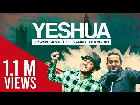 Yeshua | Jeswin Samuel | Sammy Thangiah | Sam Daniel | Mervin Solomon