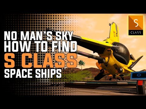 [UPDATED] No Man's Sky NEXT | HOW TO FIND S CLASS SHIPS In The New Update!